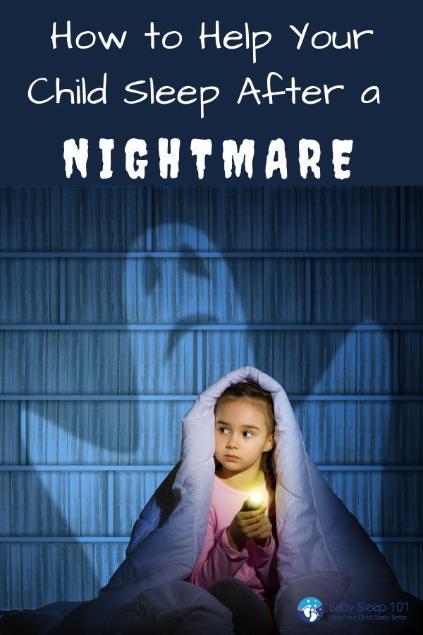 How To Help Kids Manage Sleep >> Night Terrors Nightmares How To Help Your Child Sleep