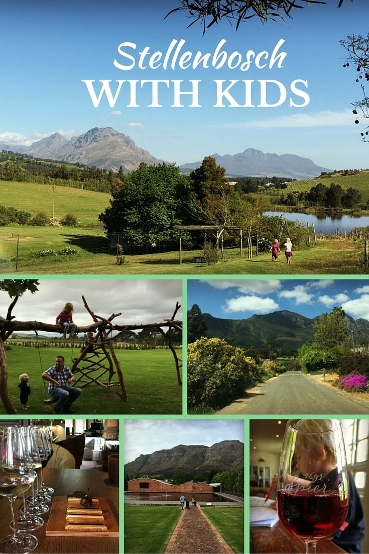 Stellenbosch with Kids - ideas for exploring the famous wine region of South Africa with a list of Family-Friendly Wine Farms| OurGlobetrotters.Net