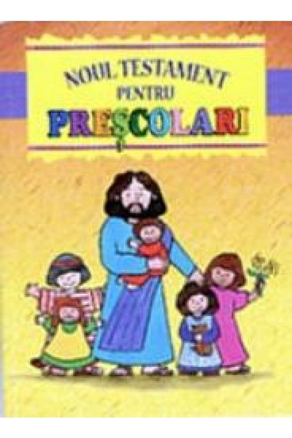 Noul Testament pentru prescolari