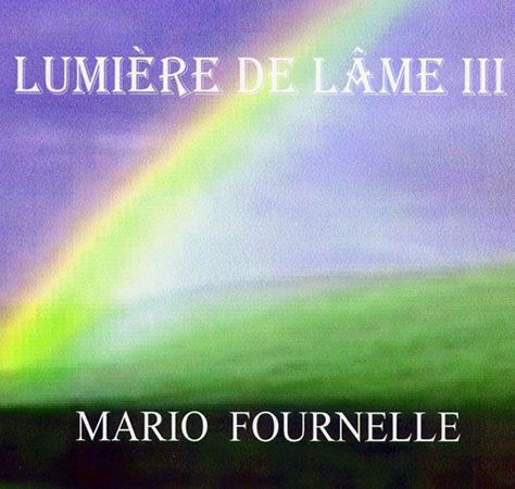 « Lumière de l'âme III », musique à la fois relaxante et puissante, est le troisième outil que nous offre son compositeur Mario Fournelle. Ce MP3 apportera satisfaction à la personne désirant « détendre son corps physique, puis élever son esprit au-delà des frontières du monde »..