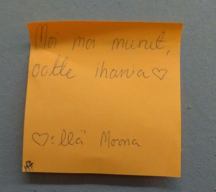 Moonan viesti meille oli aamulla kun hän jäi meiltä töistä pois!
