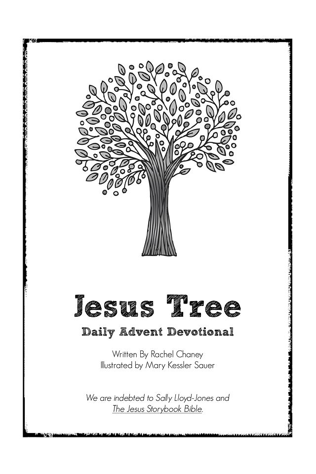 Slow down at Christmas to focus on Jesus  with the Jesus Tree - REALLY great for young families - Advent starts Dec 1, 2012