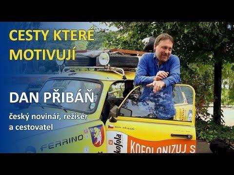 Dan Přibáň - Cesty které motivují - YouTube