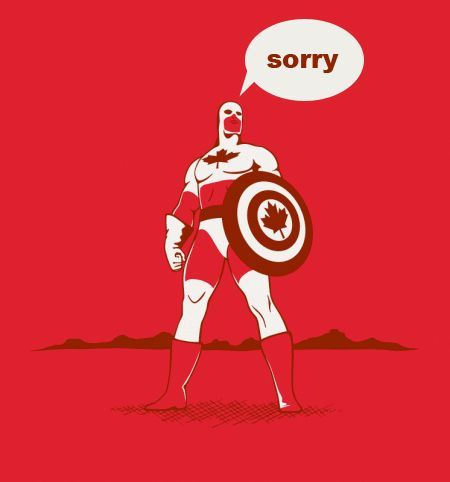 Captain Canada: Sorry.