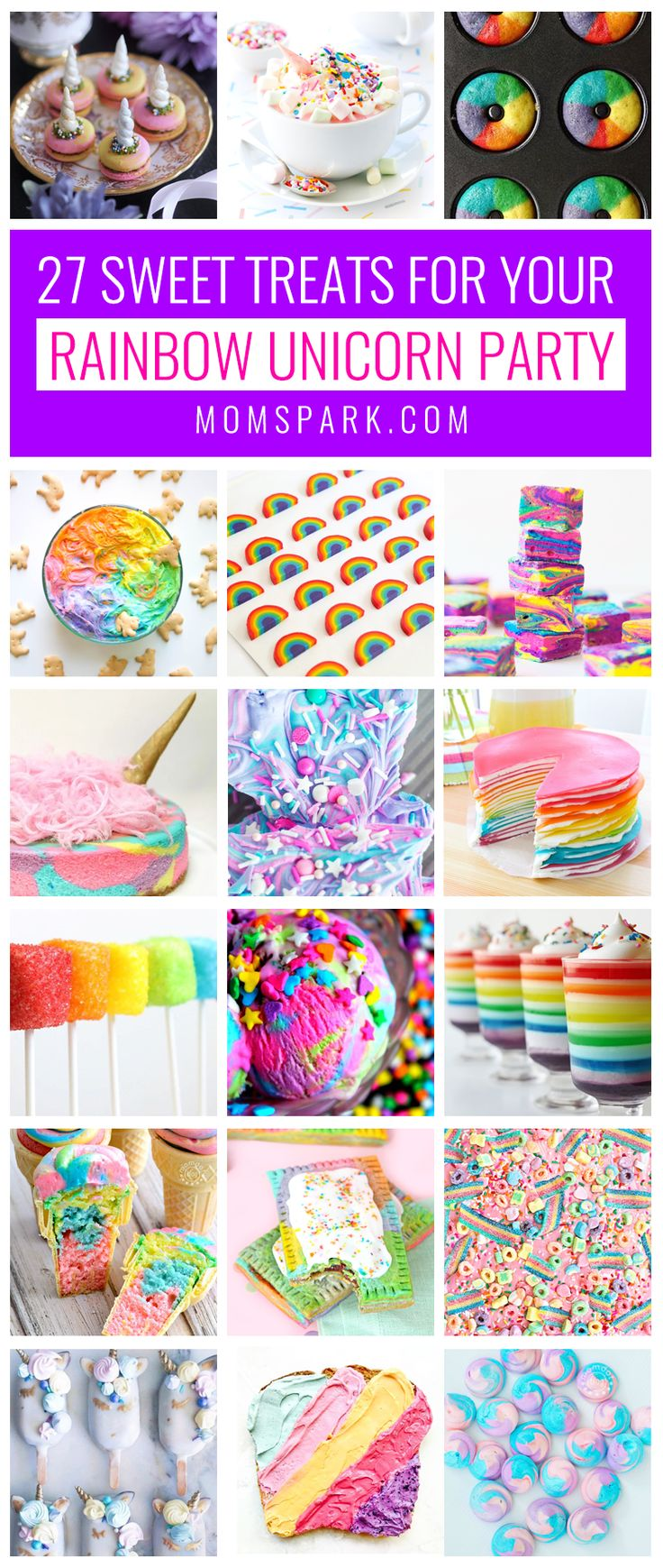 27 Sweets & Treats for Your Rainbow Unicorn Party | Mom Spark - A Trendy Blog for Moms - Mom Blogger #unicornparty #raindowpartytheme #unicornpartyideas