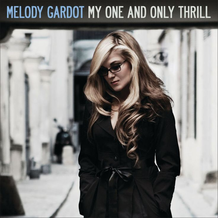 Baby I'm A Fool by Melody Gardot - My One And Only Thrill