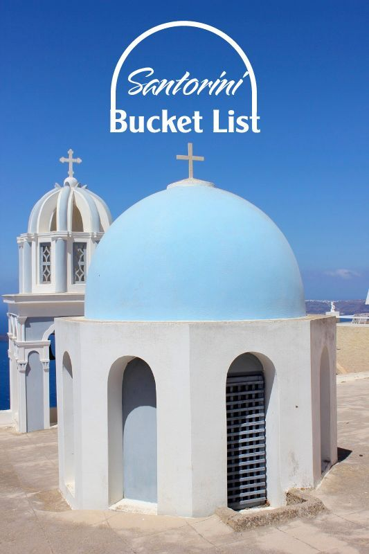 18 Things to Put on Your Santorini Bucket List | Greece Travel