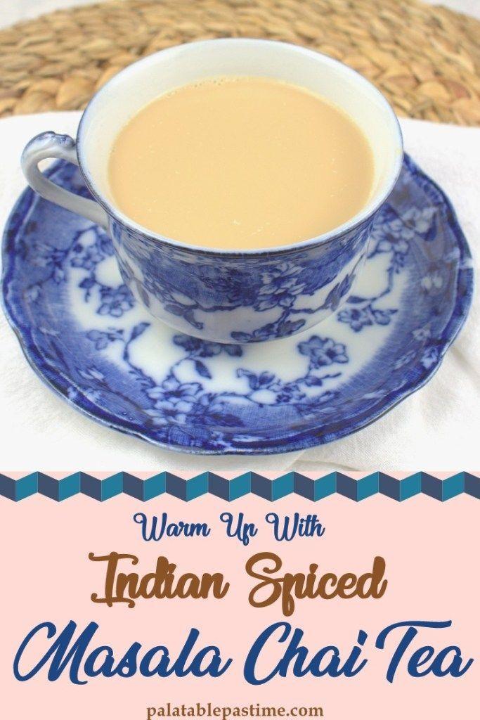 Masala Chai Masala Chai Masala Chai Tea Chai Recipe