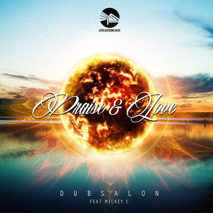 Dubsalon - Praise & Love feat. Ras Mickey C http://aztekelectronicmusic.net