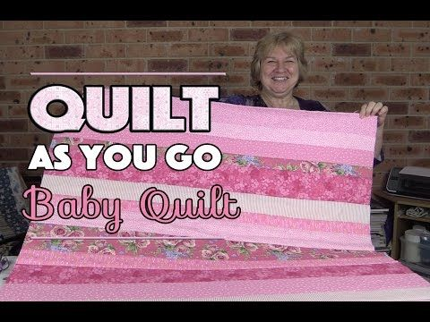 Quilt As You Go Baby Quilt: Quilting Tutorial - YouTube