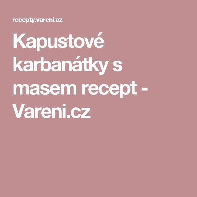 Kapustové karbanátky s masem recept - Vareni.cz