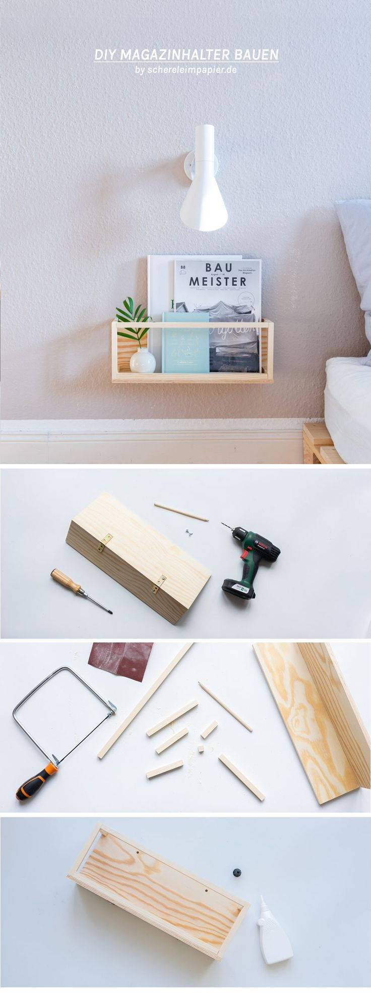 Ab an die Wand DIY Zeitschriftenhalter aus Holz selber