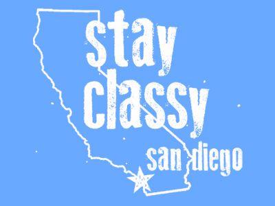 Stay Classy San Diego by Nathan Shevlin