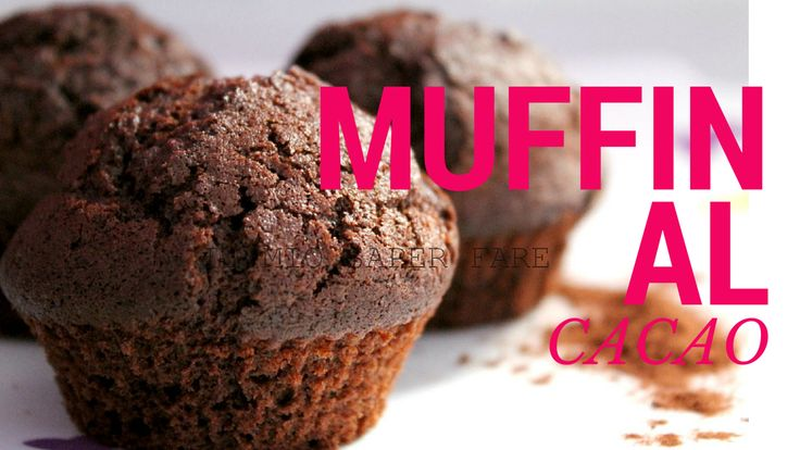 MUFFIN al cacao, ricetta sul canale YouTube ANGY SIMPLE food