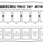 These sequencing worksheets go along with the books FIRST DAY JITTERS  LAST DAY BLUES by Julie Danneberg. The sheets can be used in centers, t...