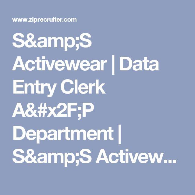 S&S Activewear | Data Entry Clerk A/P Department | S&S Activewear Job Opening | ZipRecruiter