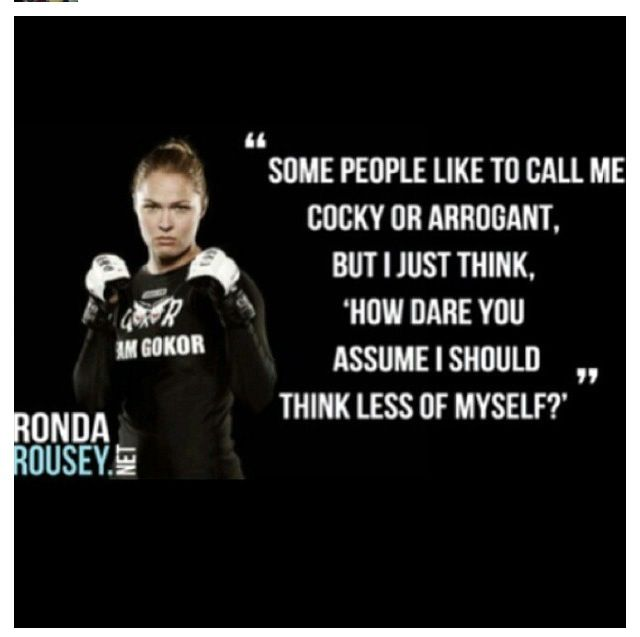 Ronda Rousey. Love her