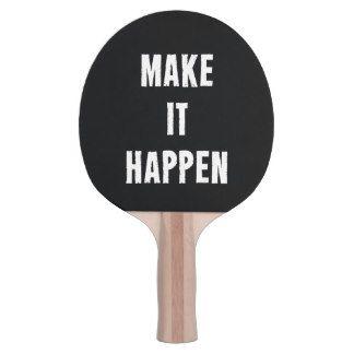 Make It Happen Black Ping Pong Bat Ping Pong Paddle