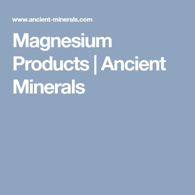 Magnesium Products   Ancient Minerals