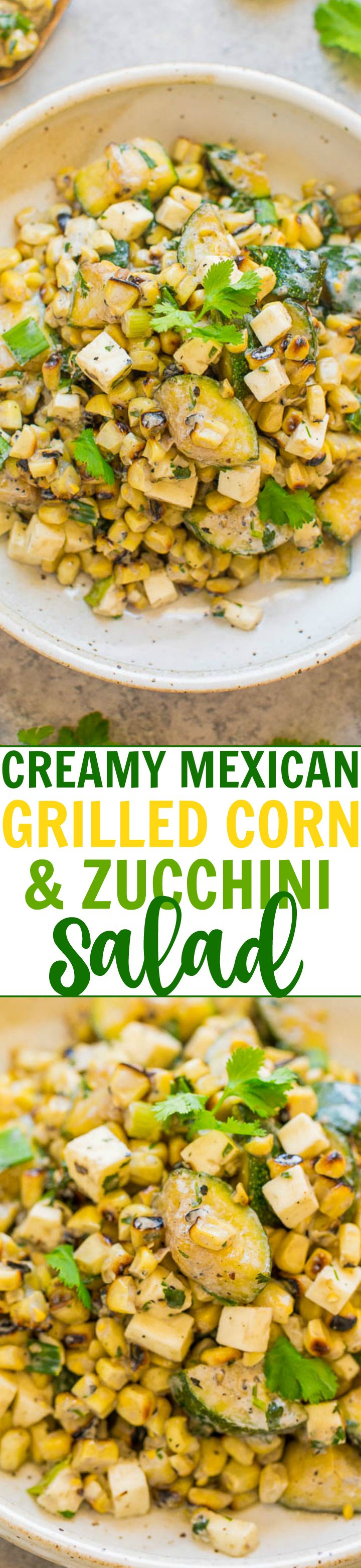 Creamy Mexican Grilled Corn and Zucchini Salad