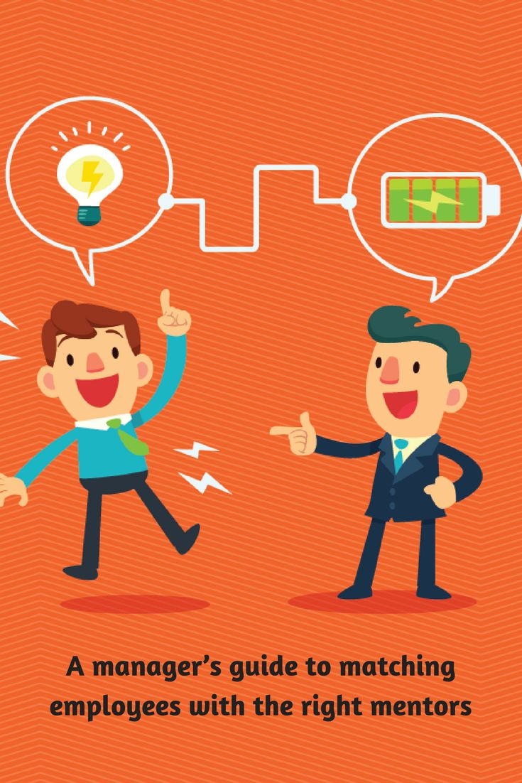 Workplace Mentoring Making the Right Match Mentor