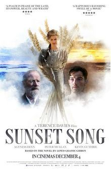 Sunset Song. UK, Luxembourg. Agyess Deyn, Peter Mullan, Kevin Guthrie, Hugh Ross. Directed by Terence Davies. 2015