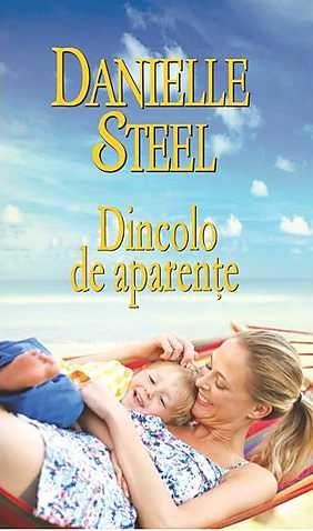 Dincolo de aparente - Danielle Steel