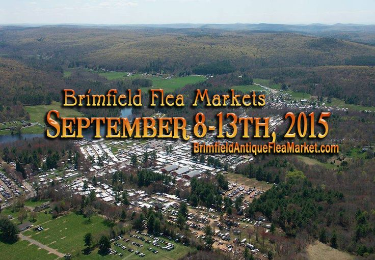Brimfield Flea Markets 2015