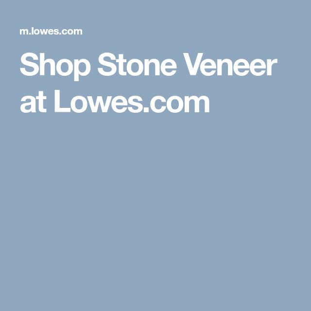 Shop Stone Veneer at Lowes.com