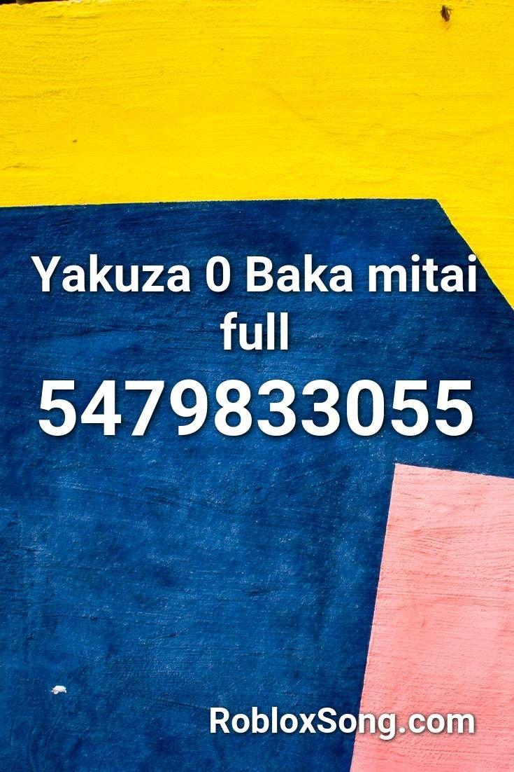 Yakuza 0 Baka Mitai Full Roblox Id Roblox Music Codes Roblox Coding Songs