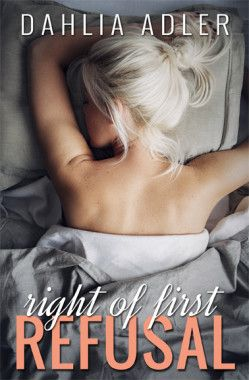 Cover Reveal: Right of First Refusal (Radleigh University #2) by Dahlia Adler