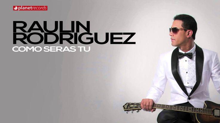 RAULIN RODRIGUEZ 2015 - 2016 ► Como Seras Tu (Official Web Clip) ► BACHA...