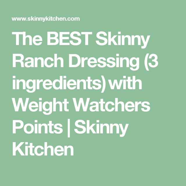 The BEST Skinny Ranch Dressing (3 ingredients) with Weight Watchers Points | Skinny Kitchen