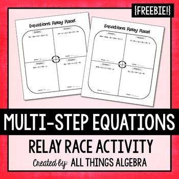 Multi-Step Equations: Relay Race ActivityMy students absolutely loved this activity, and I had each group competing for free homework passes, so they were that much more motivated.  I put the students in groups of 4 and assigned them each a number 1 - 4.