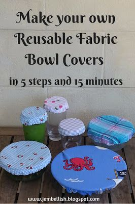 Creating my way to Success: Make your own Reusable Fabric Bowl Covers in 5 steps and 15 minutes