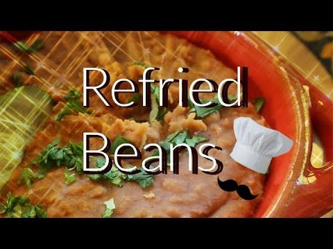 How To Make Refried Beans | Vegetarian