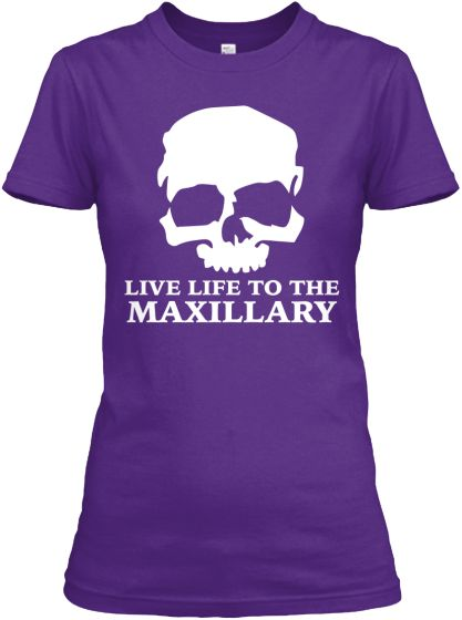 Live Life to the Maxillary T-shirt Rad Tech Week 2015!!