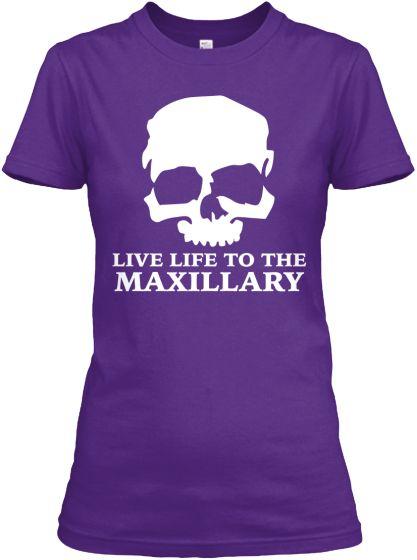 Live Life to the Maxillary T-shirt Rad Tech Week 2015!!