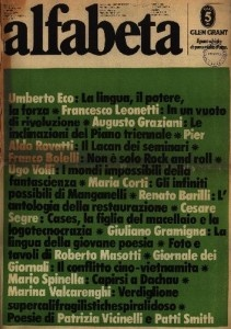 Gianni Sassi – together with Umberto Eco and Nanni Balestrini – gave live to 'Alfabeta' (1979), a monthly of cultural information. The aim was to stimulate a critical reflection in the field of the culture of the left.