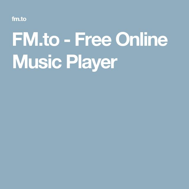 FM.to - Free Online Music Player