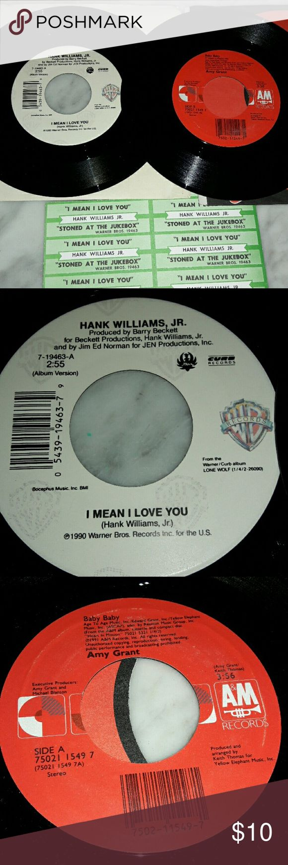 Collectable Hank WilliamsJr. & Amy Grant 45's AMY GRANT: BABY BABY ON BOTH SIDES. HANK WILLIAMS JR. STONED AT THE JUKEBOX, I MEAN I LOVE YOU. Other