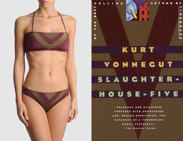 "The book:Slaughterhouse Fiveby Kurt Vonnegut  The first sentence: ""All this happened, more or less.""  The cover designer:Carin Goldberg  The bikini:Kudeta Bikini.$45."