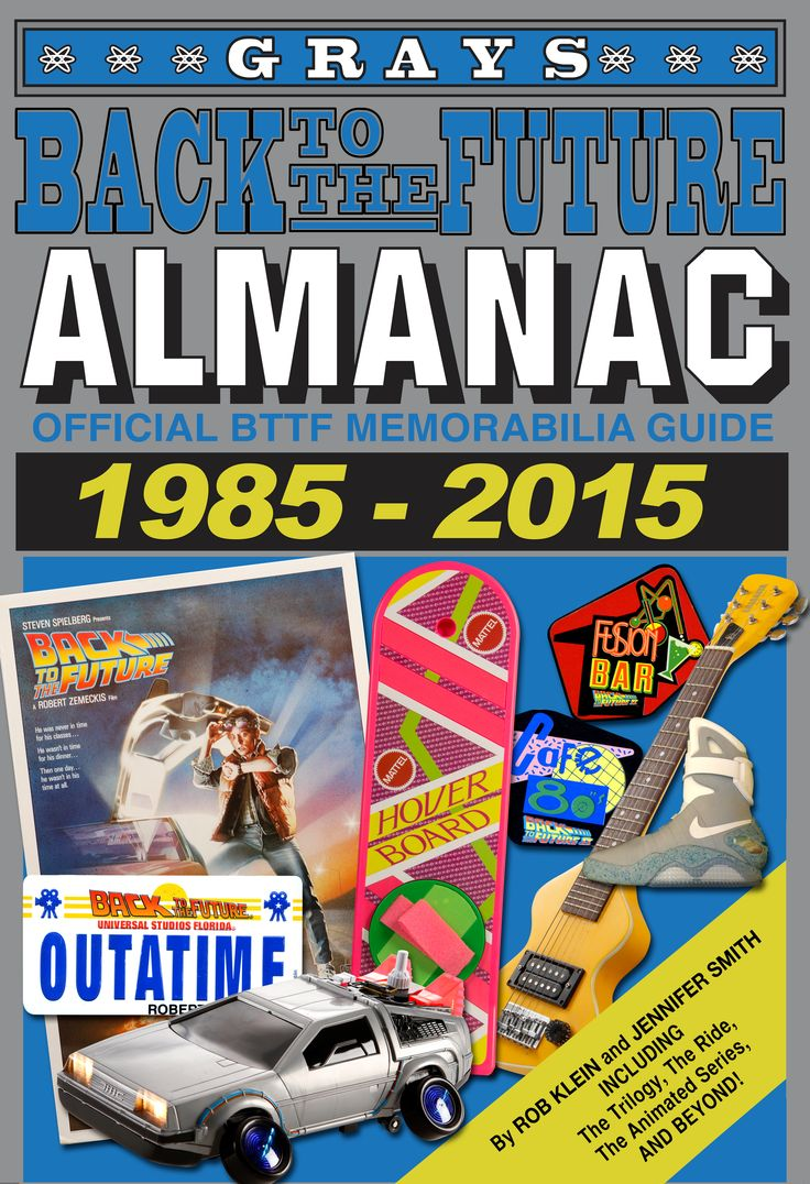 Back to the future almanac 1985 2015 back to the future pinterest