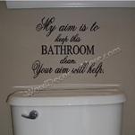 MY AIM Bathroom Wall Quote-My Aim,bathroom wall quote,bathroom wall humor,bathroom wall saying, bathroom word art,funny bathroom saying,humorous bathroom quote, removable wall words, removable bathroom sticker,bathroom decal,bathroom decor,decorative,toilet