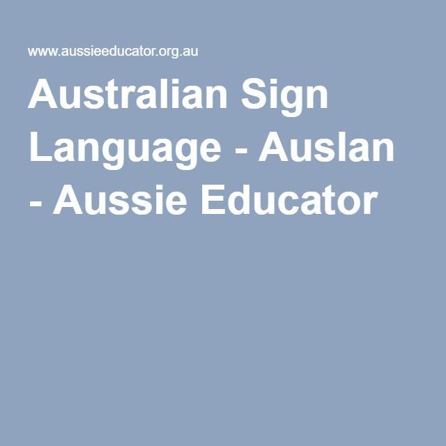 Australian Sign Language - Auslan - Aussie Educator