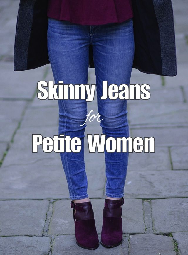 How to find the perfect skinny jeans for short women When you have legs that are on the shorter side of petite and you struggle to find skinny jeans that don't stack at the ankles or a pair t…