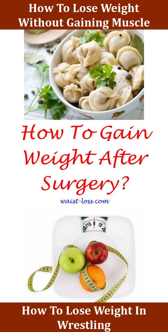 How To Lose Weight Without Burning Muscle Lost Weight Weight Loss