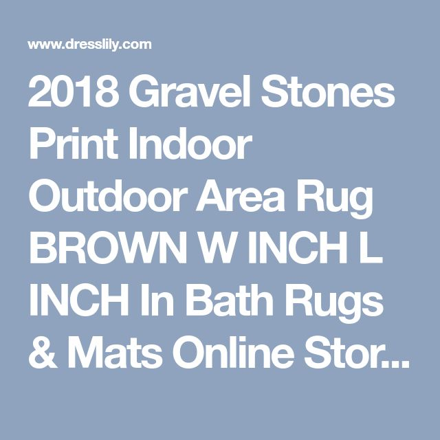 2018 Gravel Stones Print Indoor Outdoor Area Rug BROWN W INCH L INCH In Bath Rugs & Mats Online Store. Best Printed Throw Blanket For Sale | DressLily.com