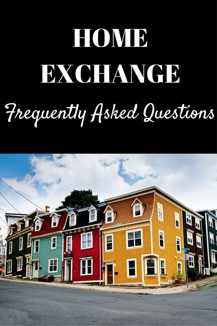 Answers to Home Exchange Frequently Asked Questions to Help you Find your Perfect Match and Plan A Your Worry Free Vacation.