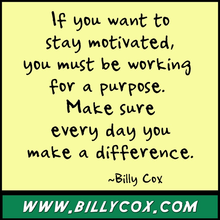 Quotes To Stay Motivated At Work: Motivational Quote Posters BillyCox